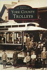 Images of America: York County Trolleys by O. R. Cummings Maine/History/Photos