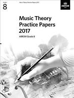 Music Theory Practice Papers 2017, Abrsm Grade 8, ISBN-13 9781786010919 Free ...