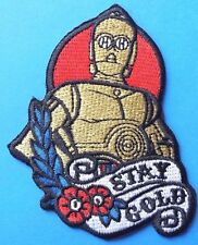 "Star Wars C3PO ""Stay Gold"" Iron On Quality Patch Badge Stocking filler"