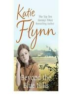 Beyond the Blue Hills By Katie Flynn. 9781405617444