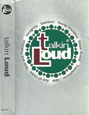 Various Talkin Loud CASSETTE ALBUM Acid Jazz Jazzdance Galliano Incognito Jalal
