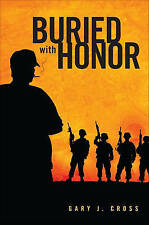 NEW Buried With Honor by Gary J. Cross