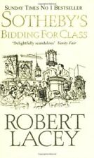 Sotheby's: Bidding for Class-Robert Lacey