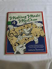 Making Music On My Own Volume 4 Piano Music Book Catherine McMichael