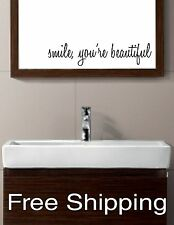 SMILE, YOU'RE BEAUTIFUL vinyl wall decal sticker bathroom mirror inspirational