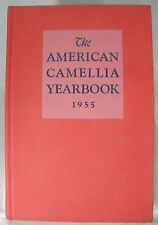 The American Camellia Yearbook 1955 Reference Book