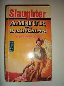 Livre de Poche Amour aux Bahamas les pèlerins du paradis de Slaughter