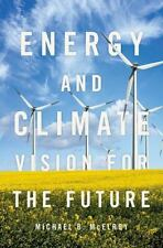 Energy and Climate: Vision for the Future (Hardback or Cased Book)