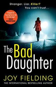 The Bad Daughter: A gripping psychological thriller with a d... by Fielding, Joy