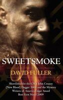 Sweetsmoke, Fuller, David, Very Good condition, Book