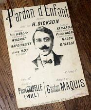 pardon d'enfant chanson créée par Dickson partition chant 1900 Gaston Maquis