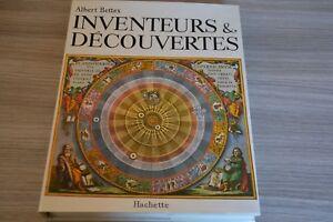 Inventeurs et découvertes  - Albert Bettex - Edition Hachette - Ref K7