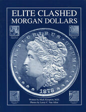 "Special Discount!  ""Elite Clashed Morgan Dollar Book"" by Mark Kimpton, M.D."