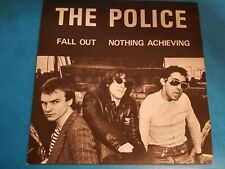 THE POLICE ~ FALL OUT / NOTHING ACHIEVING ~ YOUNG STING RARE ORIG 1977 UK PUNK