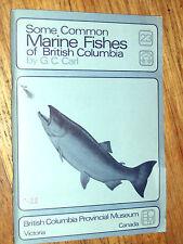 SOME COMMON MARINE FISHES OF BRITISH COLUMBIA