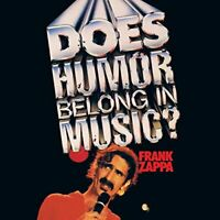 Frank Zappa - Does Humor Belong In Music? [CD]