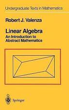 Undergraduate Texts in Mathematics Ser.: Linear Algebra : Introduction to...
