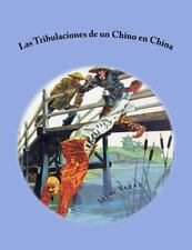 Las Tribulaciones de un Chino en China by Julio Verne (2015, Paperback)