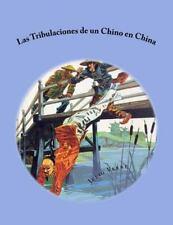 Las Tribulaciones de un Chino en China by Julio Verne (2015, Paperback)