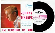 "JOHNNY O'KEEFE - I'M COUNTING ON YOU  - 7"" E.P VINYL RECORD w PICT SLV - 1962"