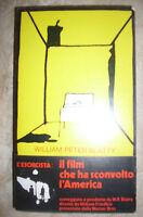 WILLIAM PETER BLATTY - L'ESORCISTA:IL FILM CHE HA SCONVOLTO L'AMERICA-1974  (ZX)