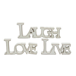 Cream Wood - LIVE - LAUGH - LOVE -Standing Sign Plaque - Choice of 3