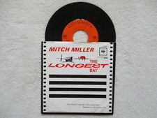 """45T 7""""  MITCH MILLER WITH HIS ORCHESTRA """"The Longest Day"""" COLUMBIA 4-42585 USA §"""