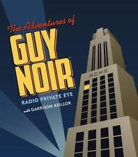The Adventures of Guy Noir : Radio Private Eye by Garrison Keillor (2005, CD,...