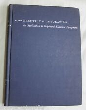 Electrical Insulation on U.S. Navy Ships ASBESTOS 1951 Westinghouse Moses Rare