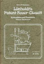 Usemann, Lönholdt Patent-Feuer-Klosett, Kuriositäten Anekdoten frühe Haustechnik