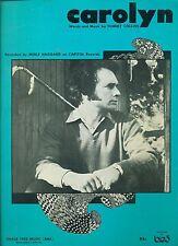 "MERLE HAGGARD ""CAROLYN"" PIANO/VOCAL/GUITAR SHEET MUSIC 1971 RARE VINTAGE COUNTRY"