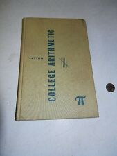 College Arithmetic by W. I. Layton, fifth printing, 1966, nice shape!