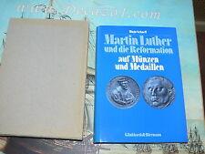 Schnell, Hugo: Martin Luther und die Reformation auf Münzen und Medaillen