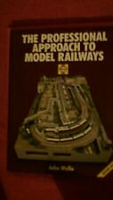 Haynes - The Professional Approach To Model Railways (2nd Edition) by John Wylie