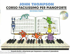 Willis Music John Thompson's Corso Facilissimo per Pianoforte seconda Parte