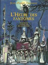 CONTES ET LEGENDES / L'HEURE DES FANTOMES - J.-P. CROQUET  R. SABATIER EPOUVANTE