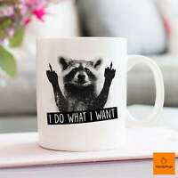 Raccoon Mug I Do What I Want Funny Raccoon Mug Raccoon Coffee Mug Gifts