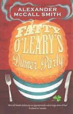 Fatty O'Leary's Dinner Party von Alexander McCall Smith (2015, Taschenbuch)