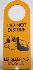 DO NOT DISTURB let sleeping dog lie - DOOR HANDLE HANGER - Bedroom/knob sign NEW