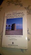 STORIA DEI SARDI E DELLA SARDEGNA - L'ETA' MODERNA VOLUME 3 - JACA BOOK