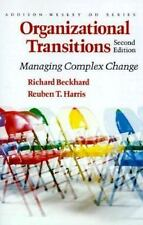 Organizational Transitions: Managing Complex Change (Addison-Wesley Series on O