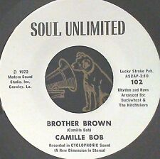 Rare Funk 45 Camile Bob Brother brown / 2 weeks days too long Soul Unlimited 102