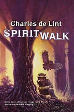 Newford Ser.: Spiritwalk by Charles de Lint (2010, Paperback)