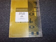International Harvester IH 560 Wheel Pay Loader Original Parts Catalog Manual
