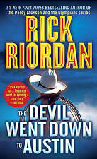 NEW The Devil Went Down to Austin by Rick Riordan