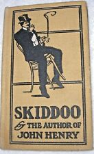 Skiddoo! by Hugh McHugh.-comic stories of the sporting life . 1906 First ED