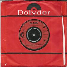 SLADE Mama weer all crazee now UK SINGLE POLYDOR  1972