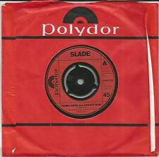 SLADE Mama weer all crazee now UK SINGLE POLYDOR  1972