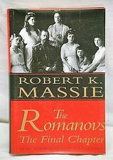 The Romanovs: The Final Chapter by Robert K. Massie 1995 Hardcover Book w DJ