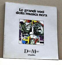 LE GRANDI VOCI DELLA MUSICA NERA [libro, la repubblica, disco del mese]